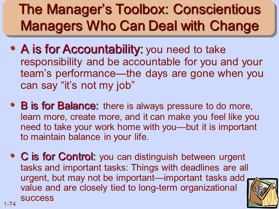 The Manager's Toolbox: Conscientious Managers Who Can Deal with Change