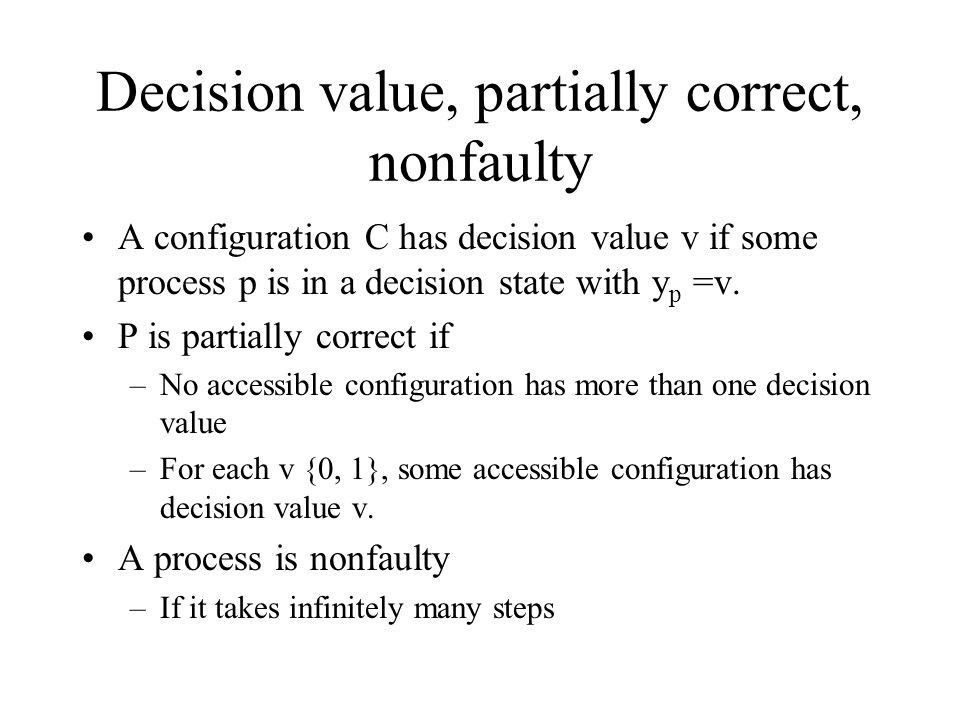 Decision value, partially correct, nonfaulty
