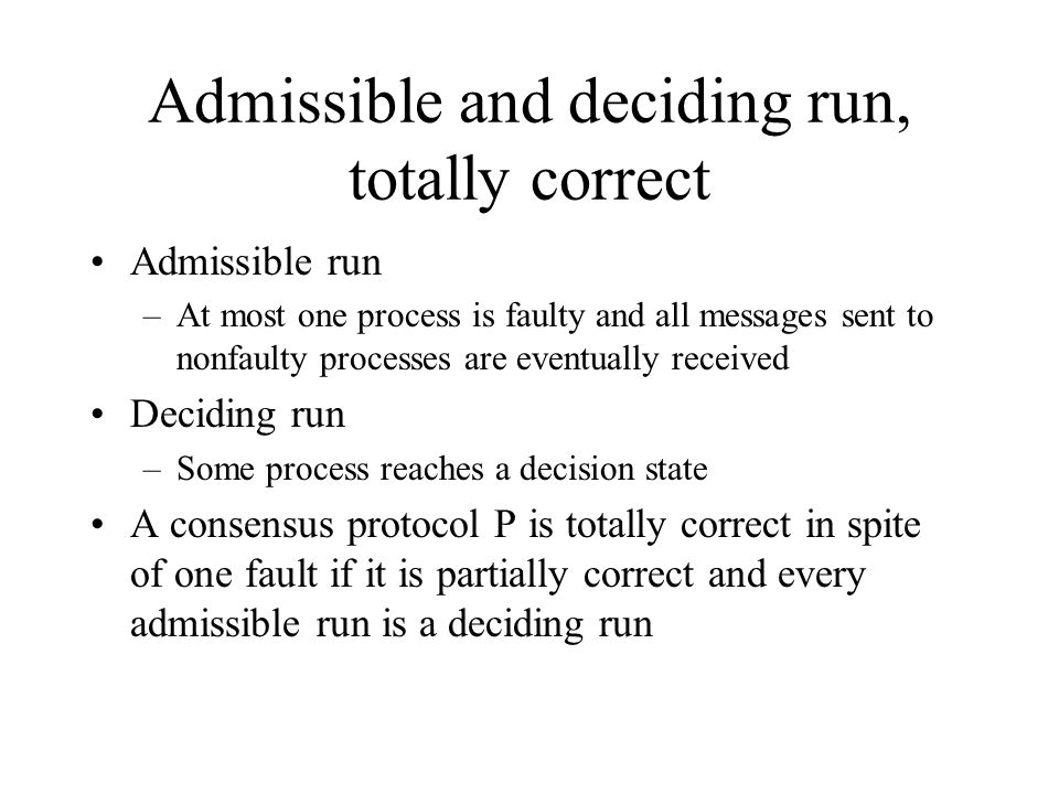 Admissible and deciding run, totally correct