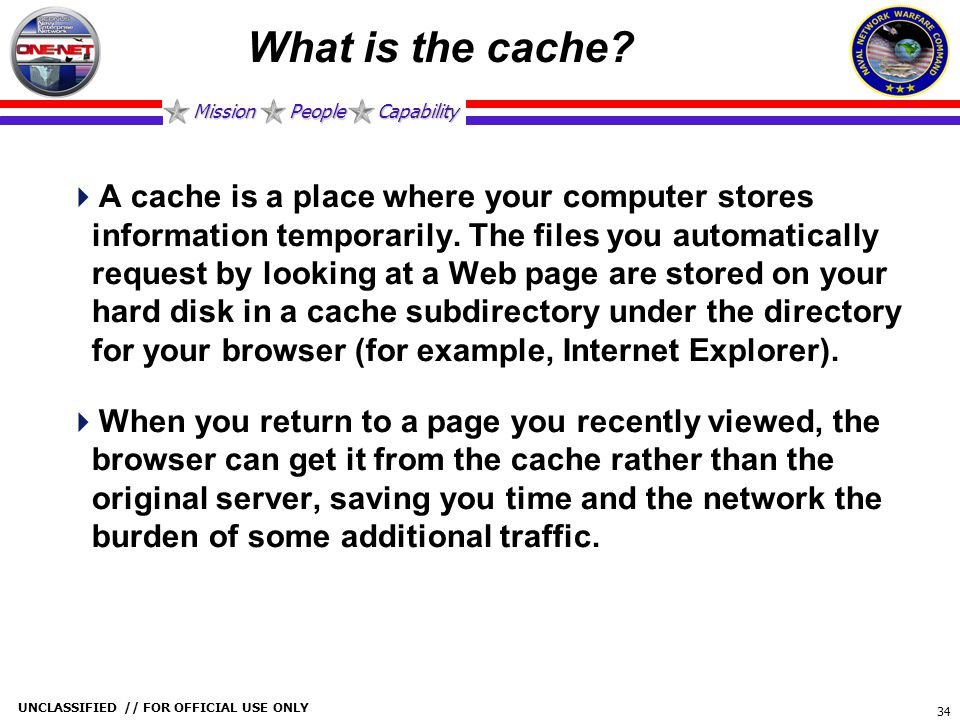 What is the cache