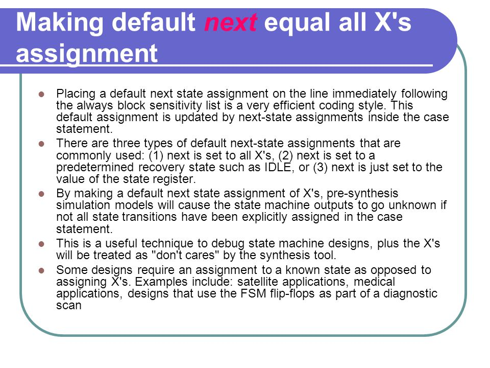 Making default next equal all X s assignment