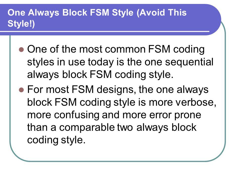 One Always Block FSM Style (Avoid This Style!)
