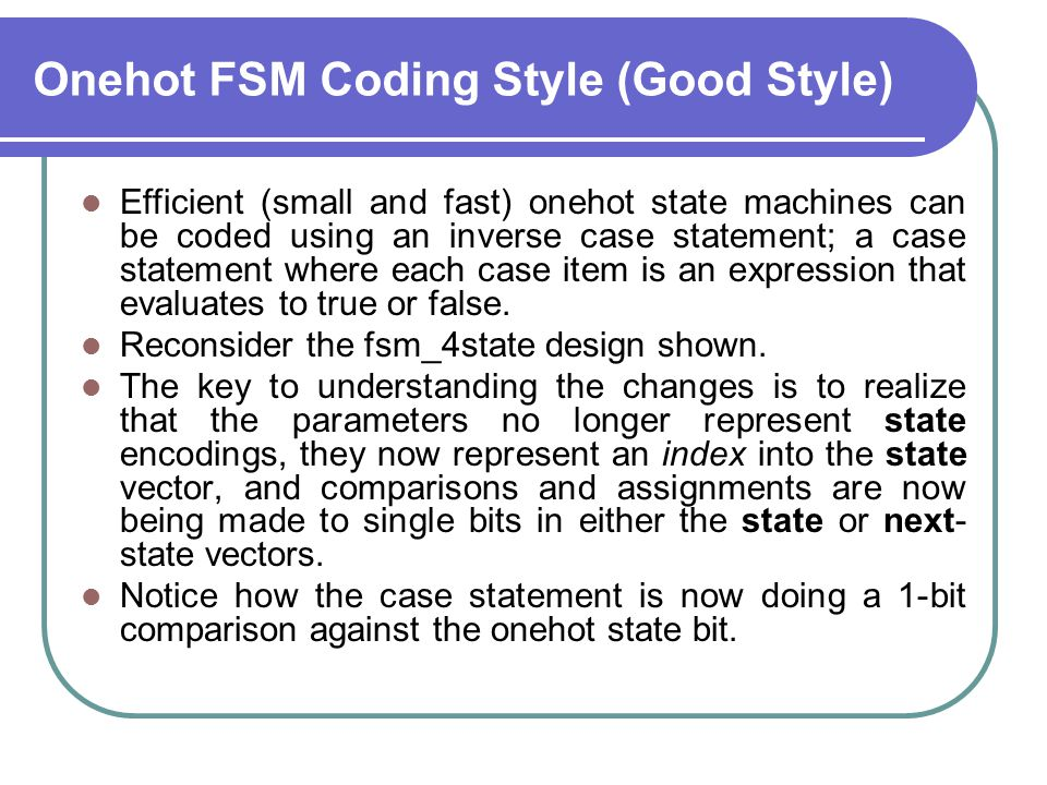 Onehot FSM Coding Style (Good Style)