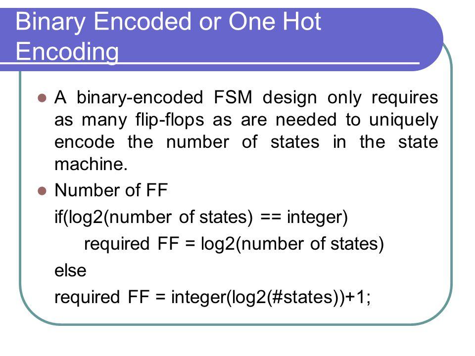Binary Encoded or One Hot Encoding