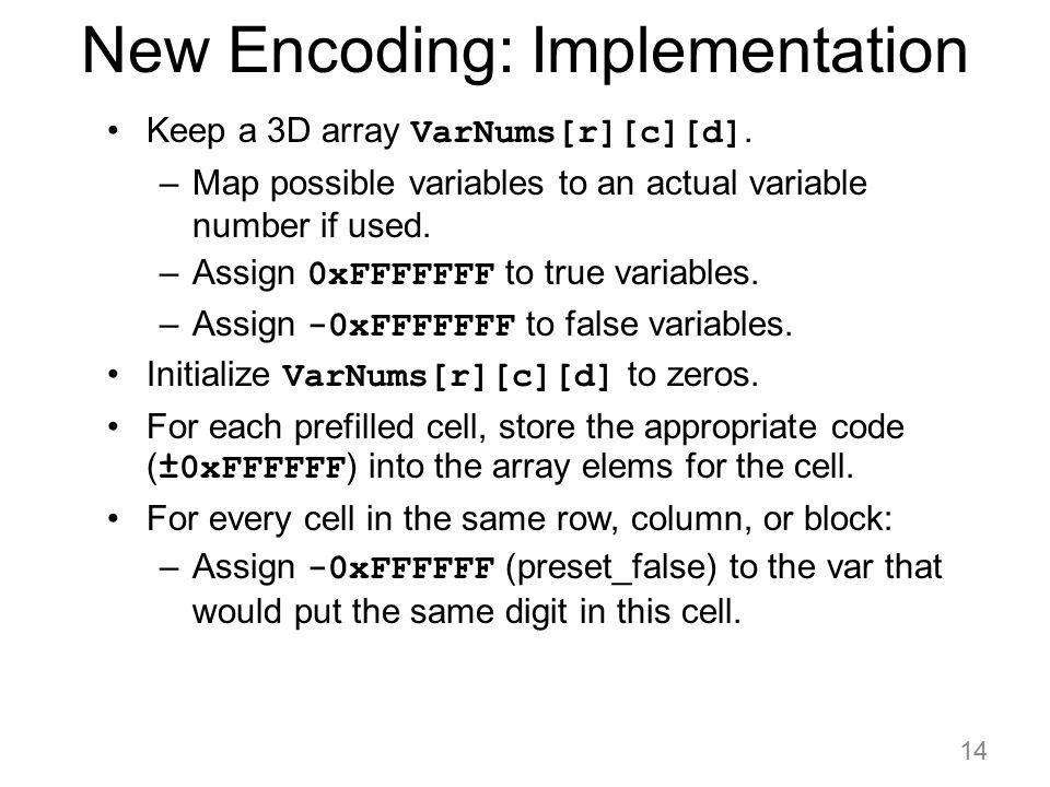 New Encoding: Implementation
