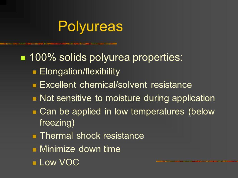 Polyureas 100% solids polyurea properties: Elongation/flexibility