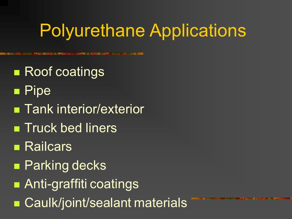 Polyurethane Applications