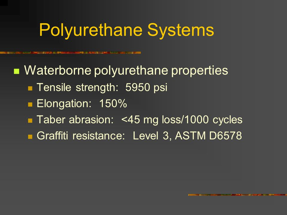 Polyurethane Systems Waterborne polyurethane properties