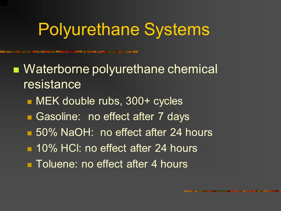 Polyurethane Systems Waterborne polyurethane chemical resistance