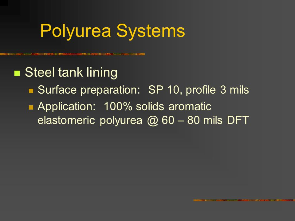 Polyurea Systems Steel tank lining