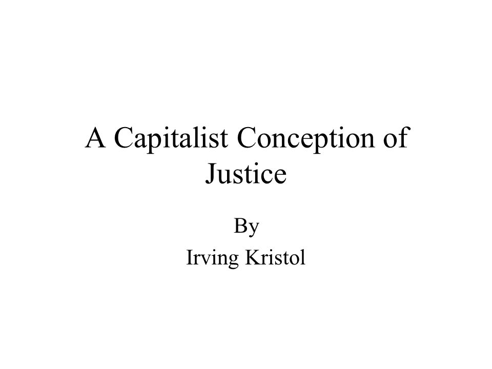 A Capitalist Conception of Justice