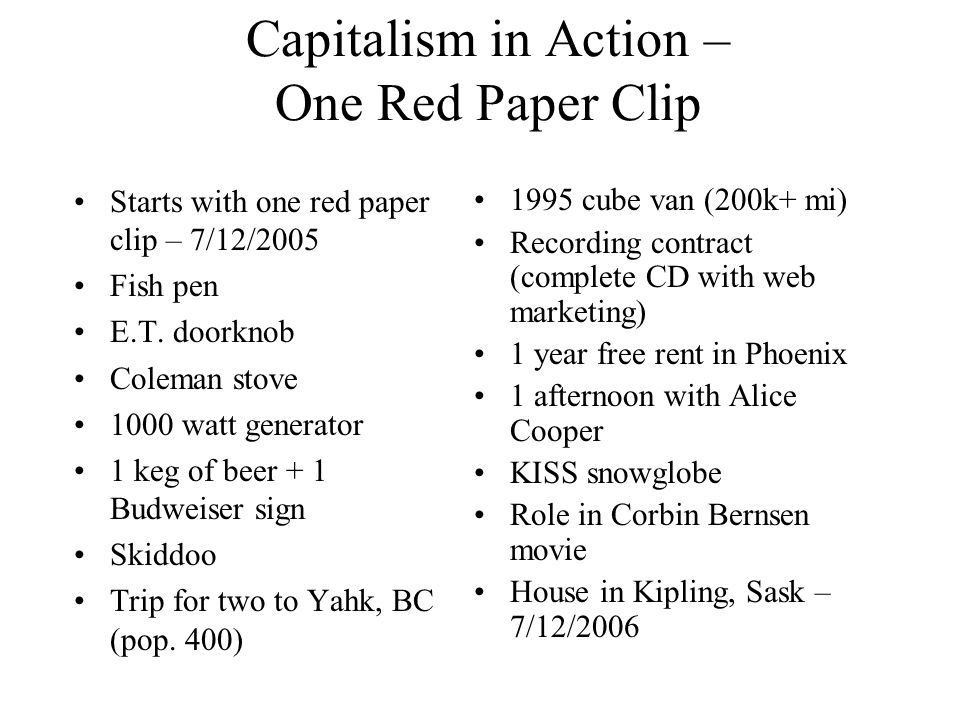 Capitalism in Action – One Red Paper Clip