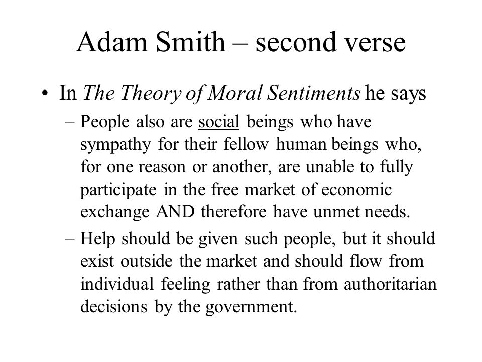 Adam Smith – second verse