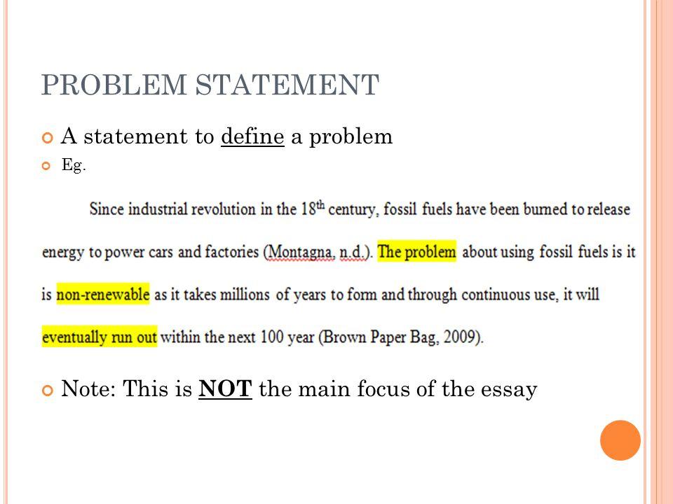 PROBLEM STATEMENT A statement to define a problem