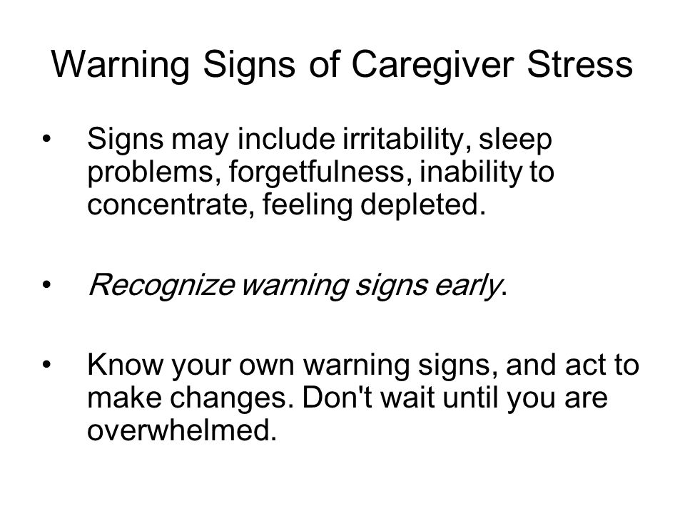 Warning Signs of Caregiver Stress