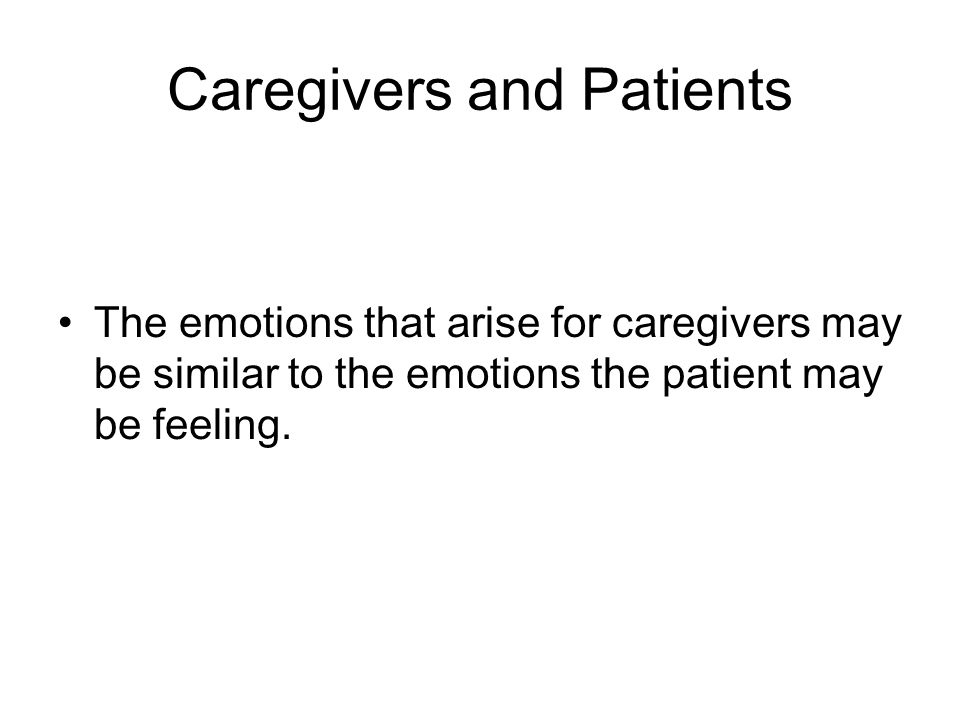 Caregivers and Patients