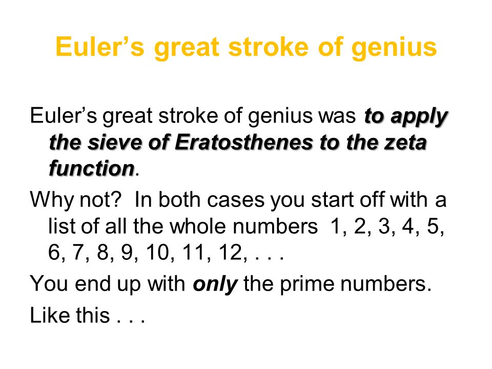 Euler's great stroke of genius