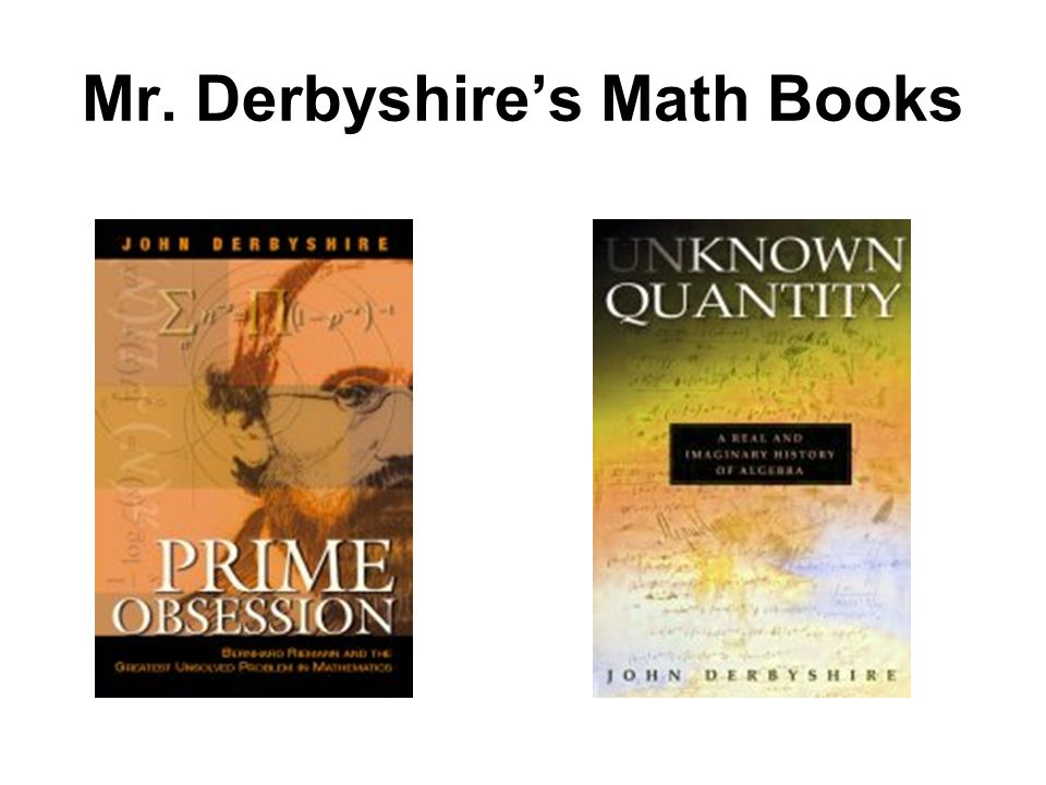 Mr. Derbyshire's Math Books