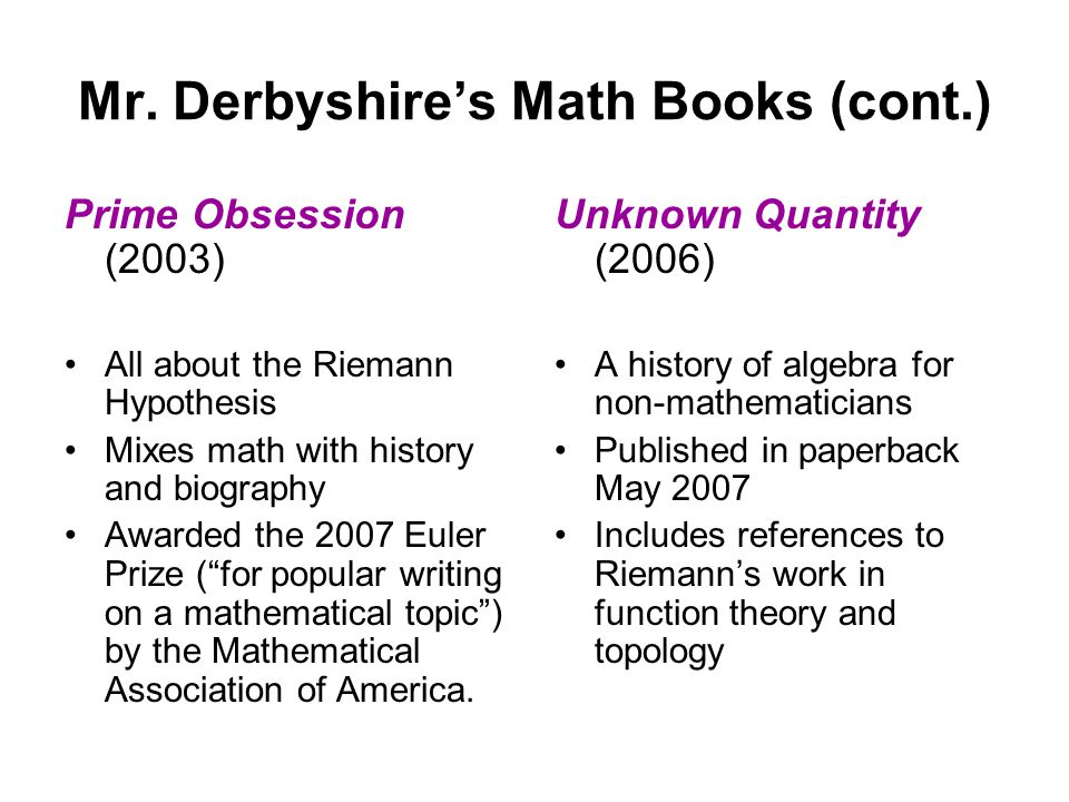 Mr. Derbyshire's Math Books (cont.)