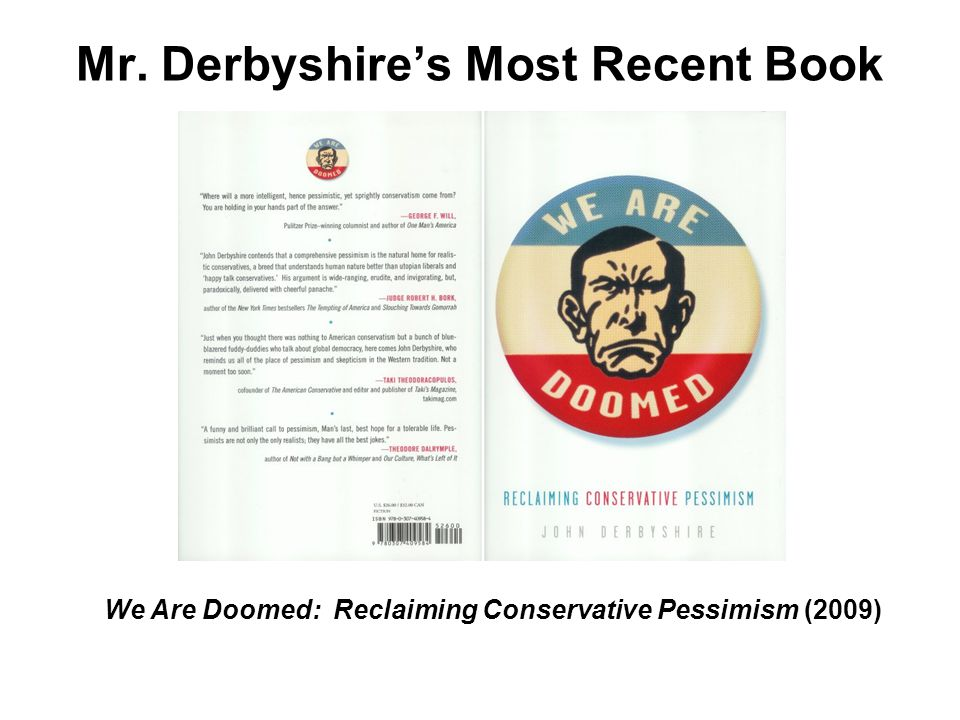 Mr. Derbyshire's Most Recent Book