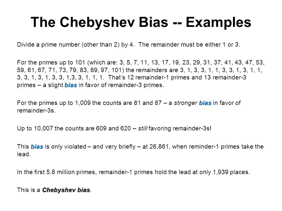 The Chebyshev Bias -- Examples