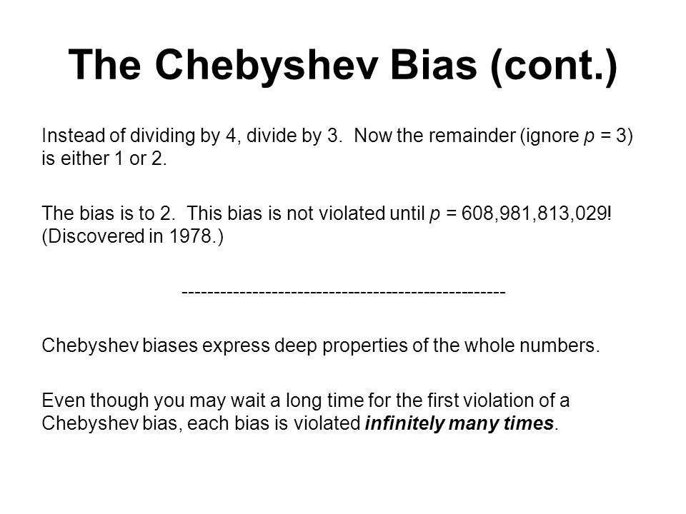The Chebyshev Bias (cont.)