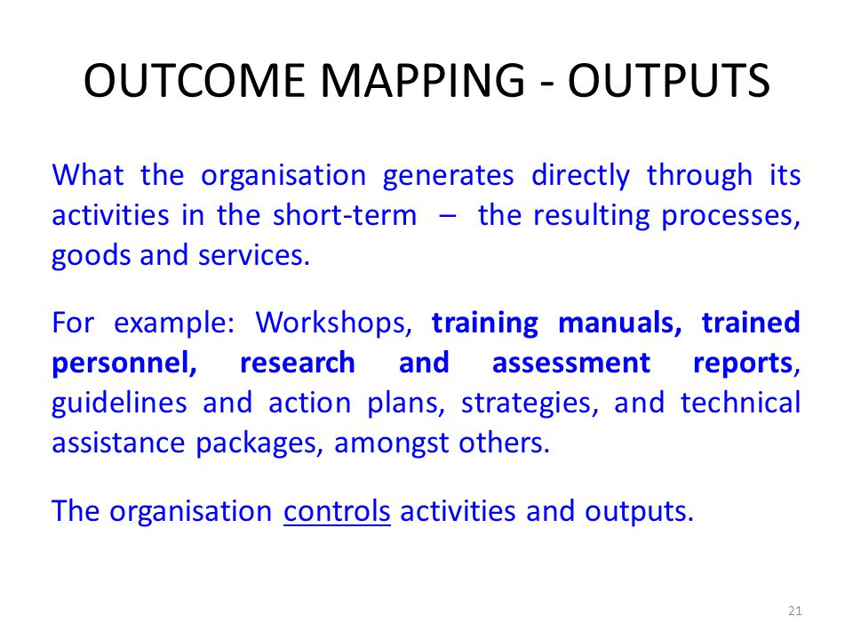 OUTCOME MAPPING - OUTPUTS
