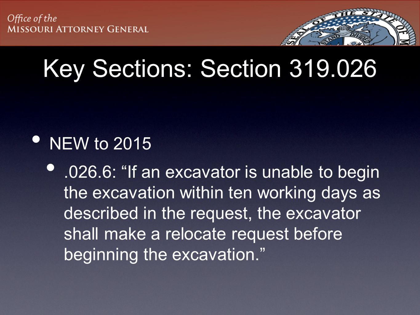 Key Sections: Section 319.026 NEW to 2015