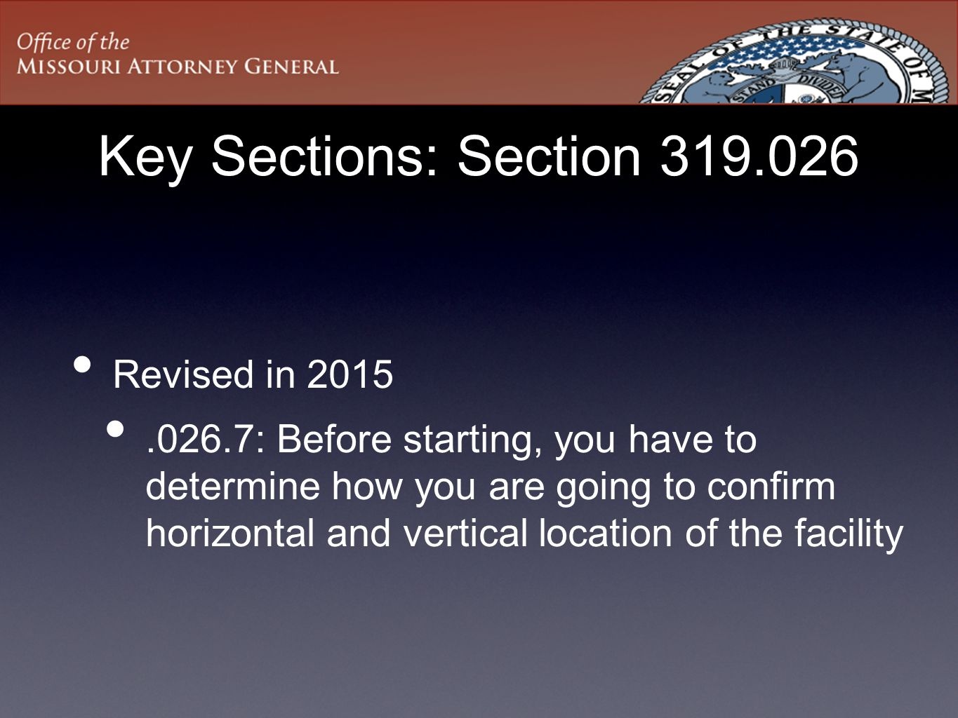 Key Sections: Section 319.026 Revised in 2015