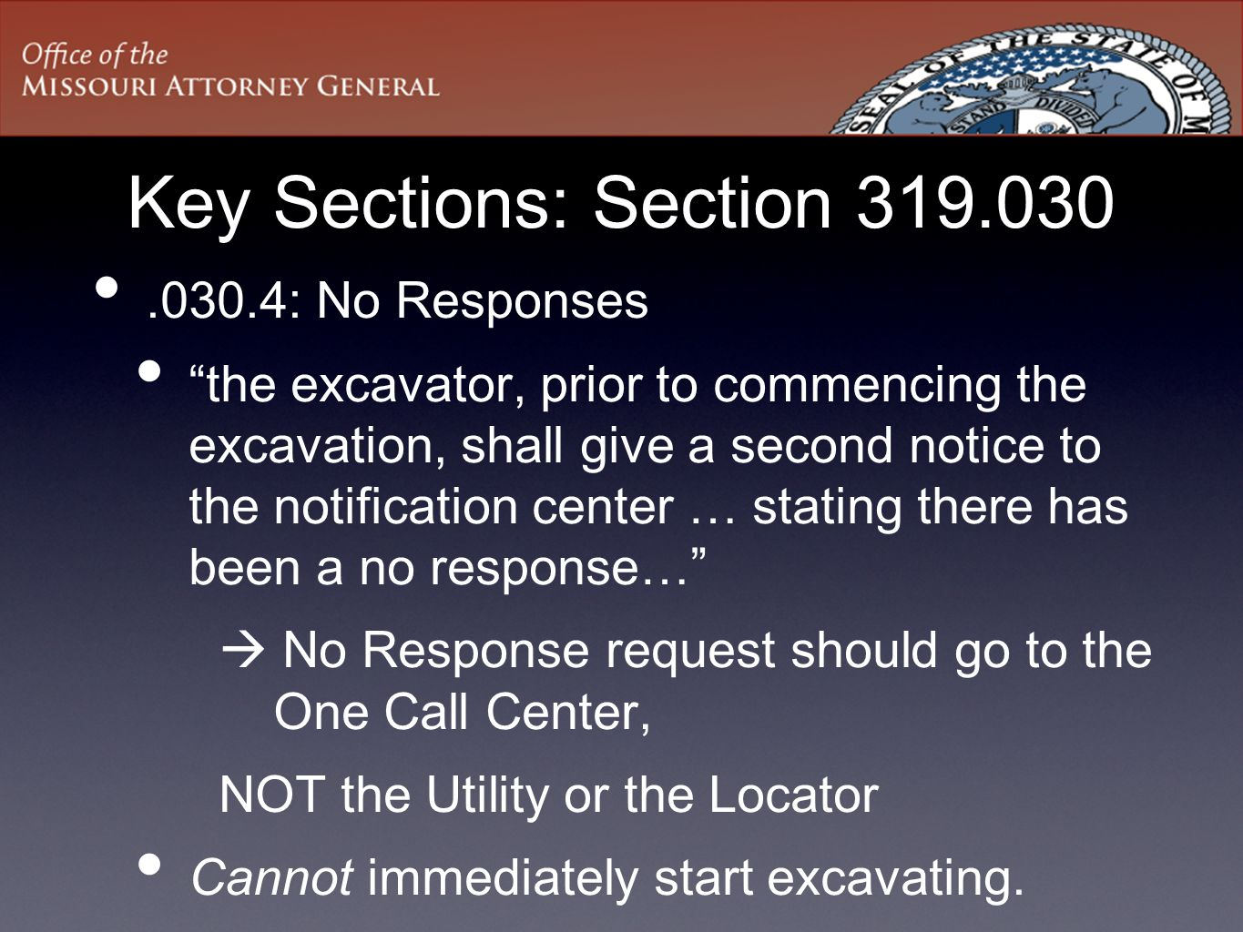 Key Sections: Section 319.030 .030.4: No Responses