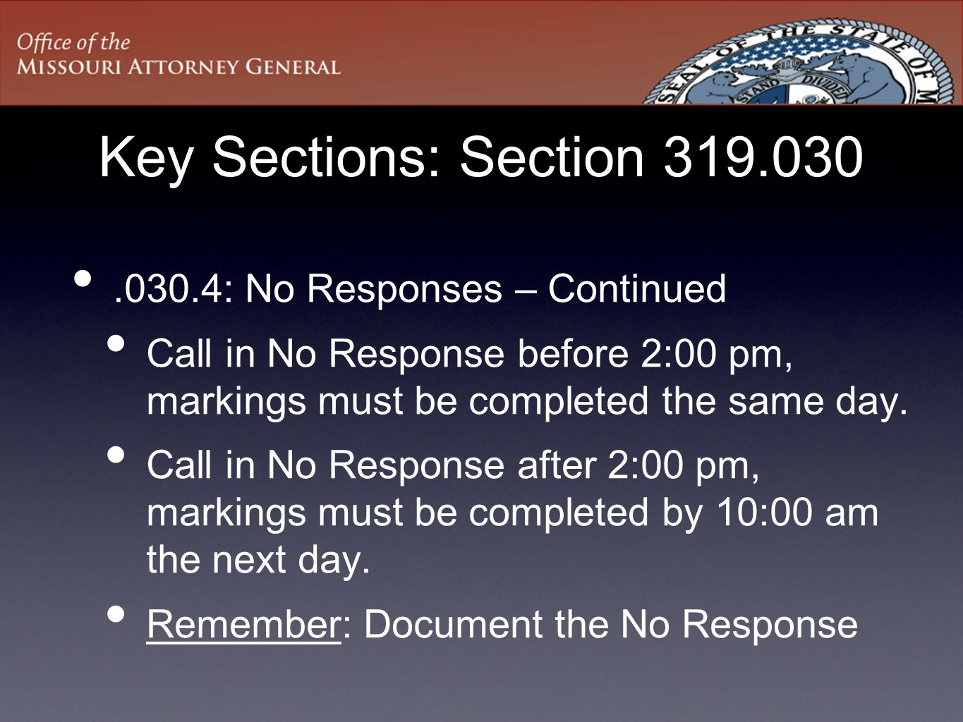 Key Sections: Section 319.030 .030.4: No Responses – Continued