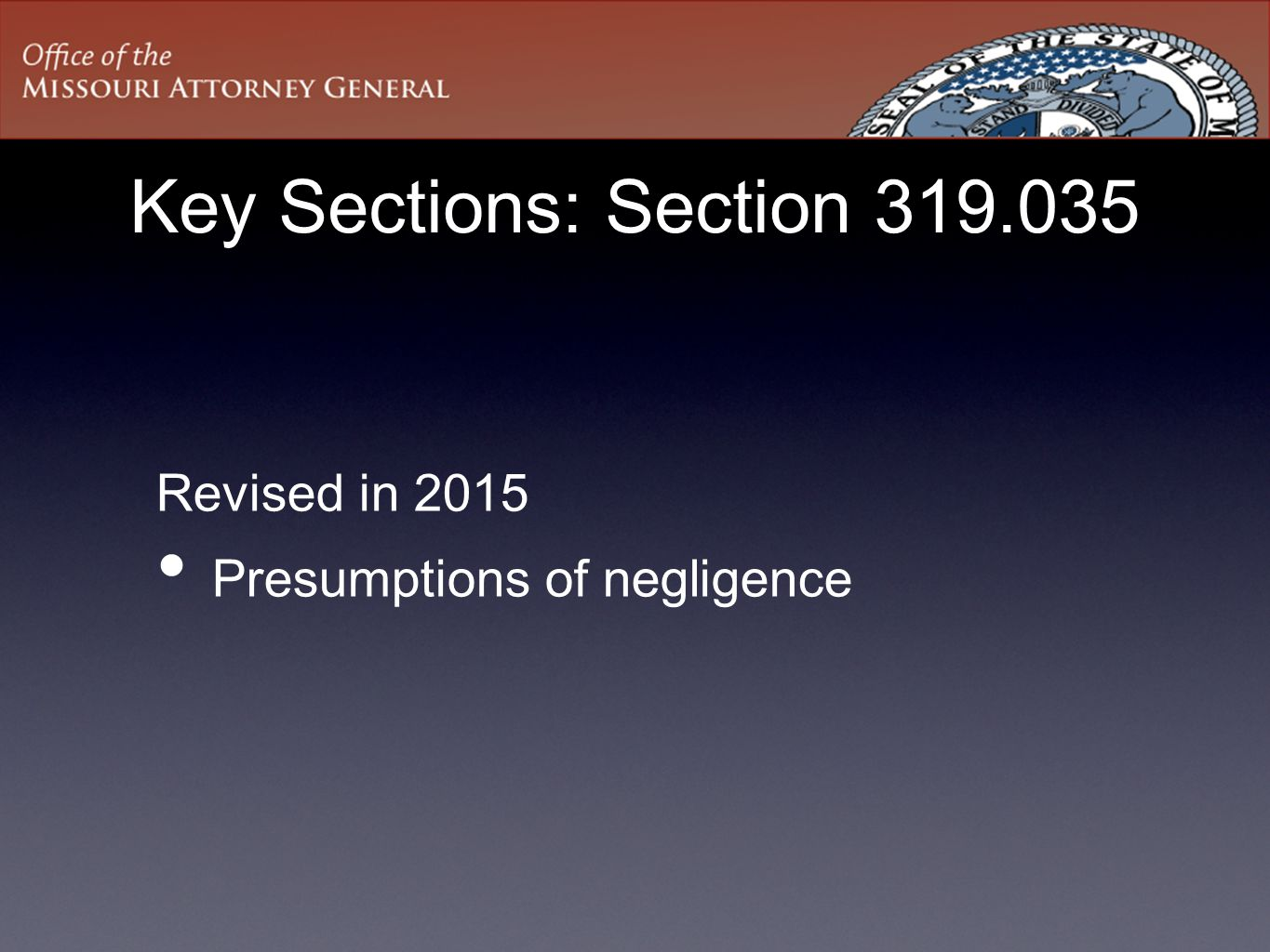 Key Sections: Section 319.035 Revised in 2015