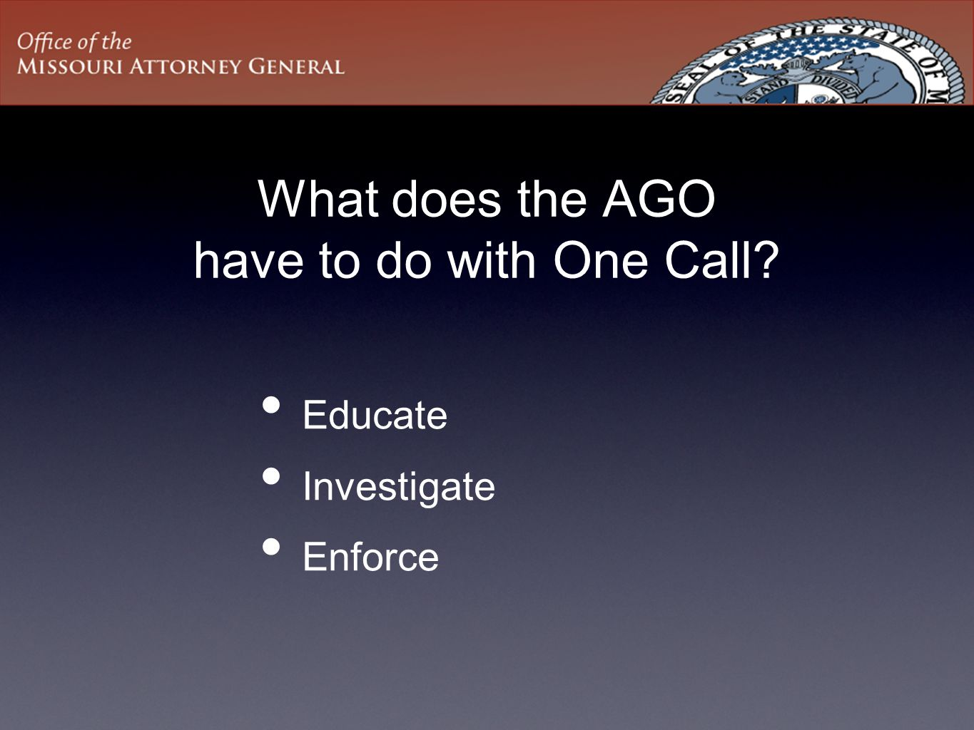 What does the AGO have to do with One Call
