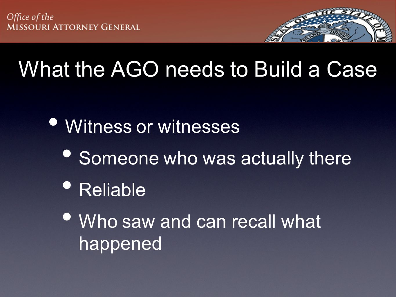 What the AGO needs to Build a Case