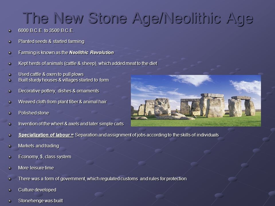 The New Stone Age/Neolithic Age