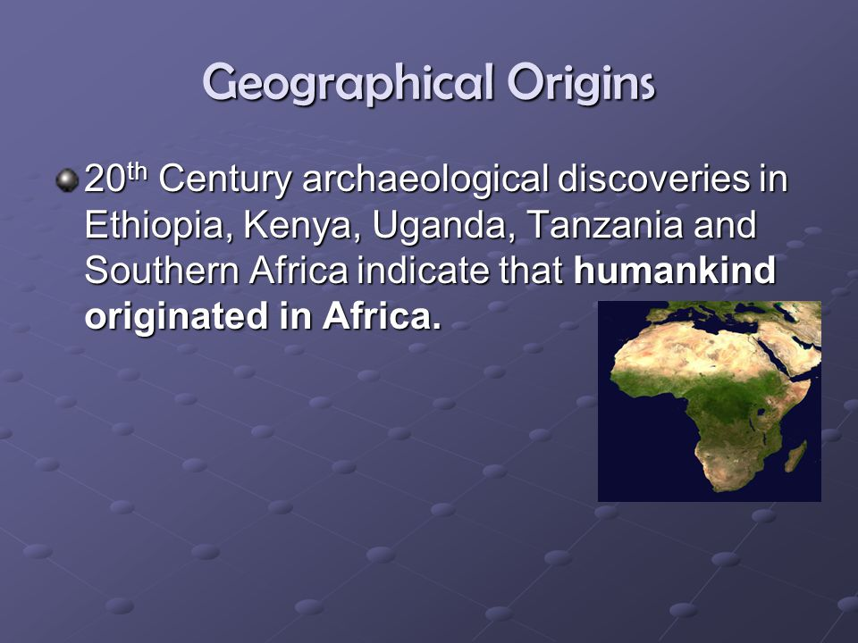 Geographical Origins
