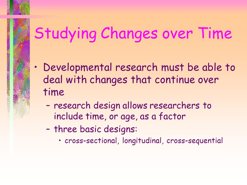 Studying Changes over Time
