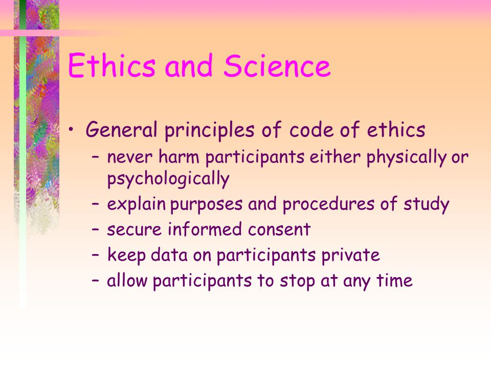 Ethics and Science General principles of code of ethics
