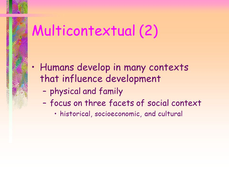 development in social and cultural contexts Three features of the social and cultural context that play important roles   keywords cognitive development sociocultural influences sociohistorical  approach.