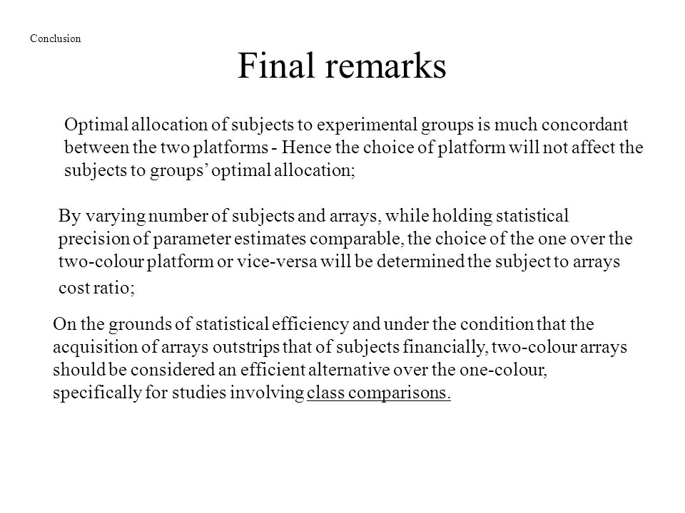 Final remarks Conclusion.