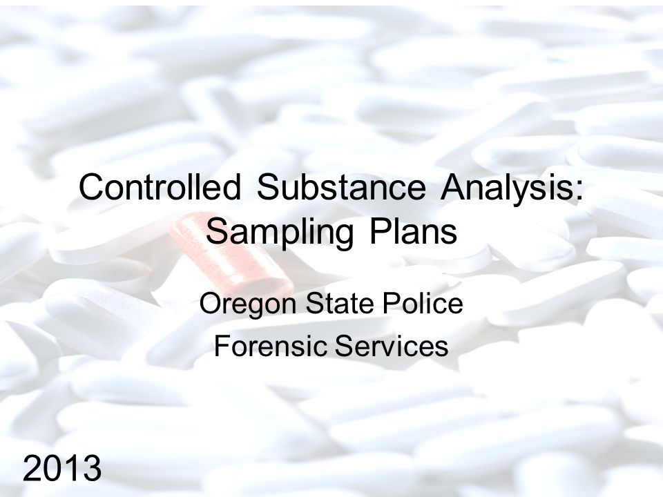 Controlled Substance Analysis: Sampling Plans