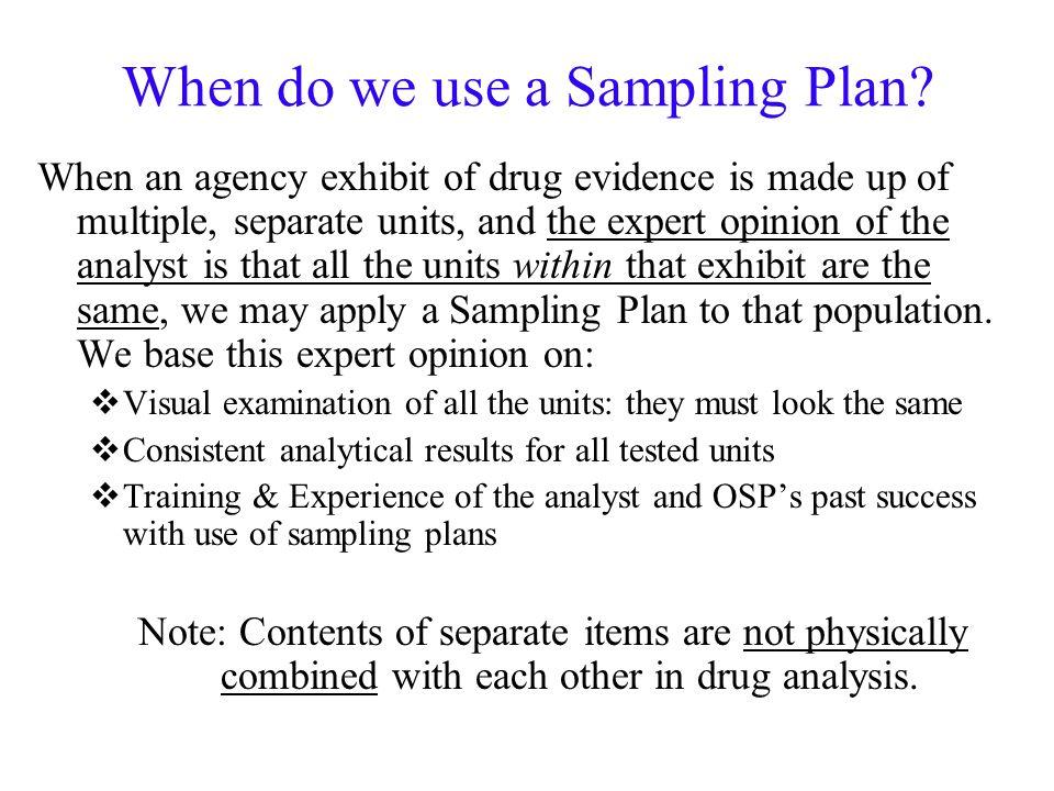 When do we use a Sampling Plan