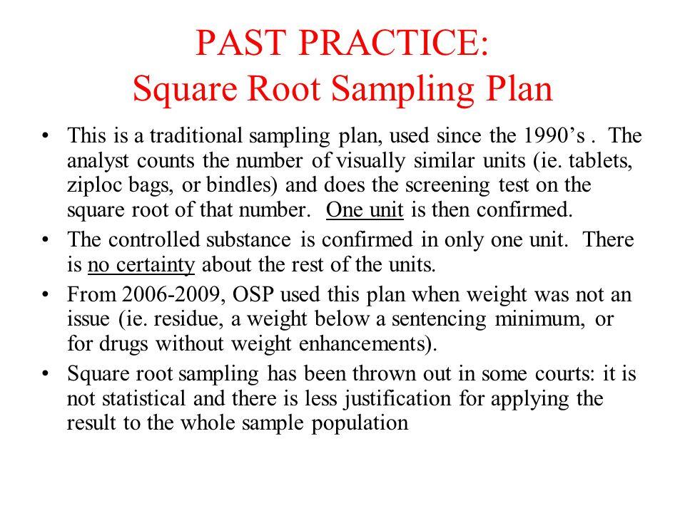 PAST PRACTICE: Square Root Sampling Plan