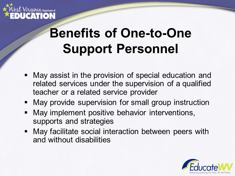 Benefits of One-to-One Support Personnel