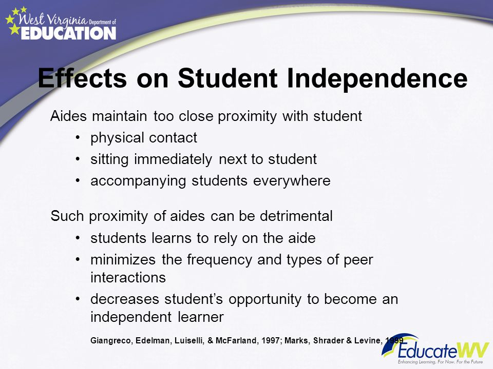 Effects on Student Independence