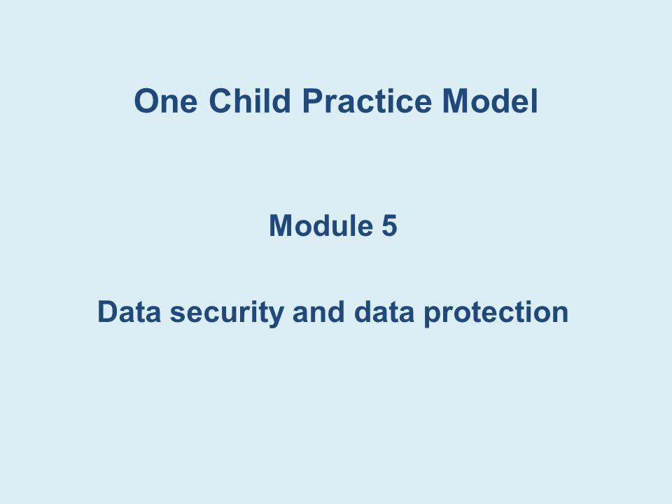One Child Practice Model