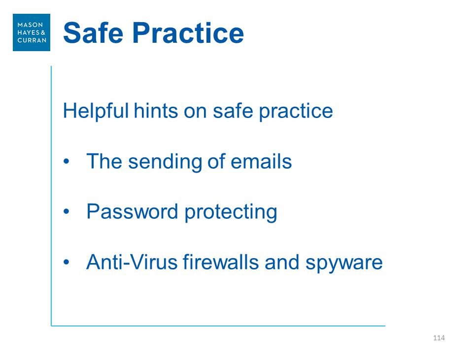 Safe Practice Helpful hints on safe practice The sending of emails