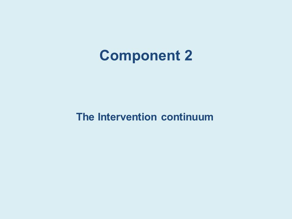 The Intervention continuum