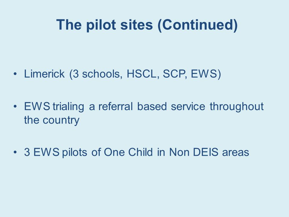 The pilot sites (Continued)