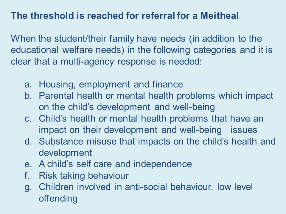 The threshold is reached for referral for a Meitheal